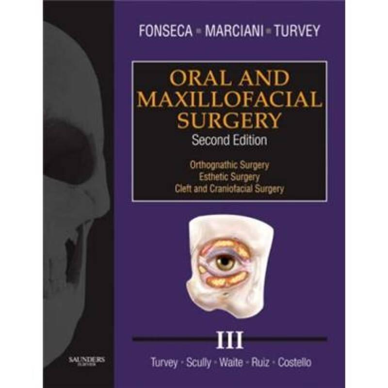 Oral and Maxillofacial Surgery口腔颌面外科学,第3卷