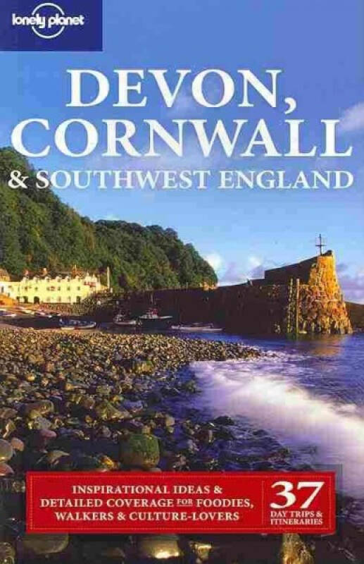Lonely Planet: Devon Cornwall and Southwest England (Regional Travel Guide)孤独星球:德文郡、康沃尔郡和英格兰西南部