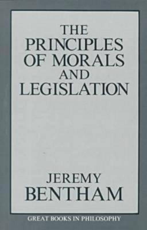 The Principles of Morals and Legislation