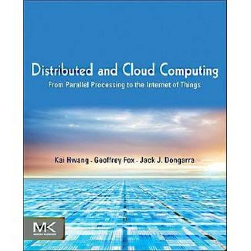 Distributed and Cloud Computing分布式及云计算:集群、网格、云和未来互联网