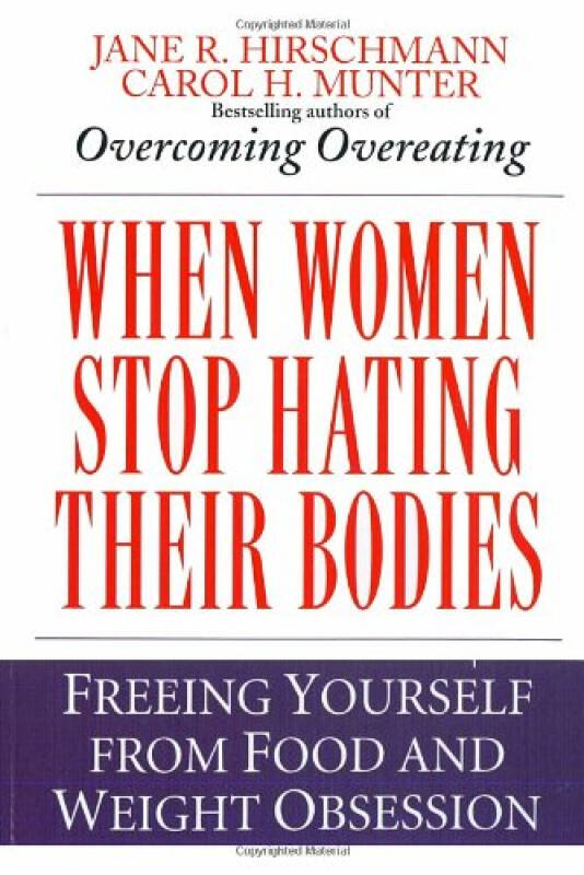 When Women Stop Hating Their Bodies  Freeing You