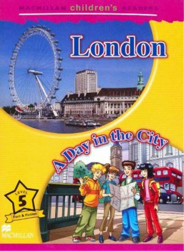 Macmillan ChildrenS Readers London International Level 5