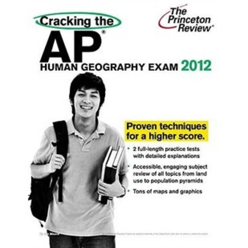 Cracking the AP Human Geography Exam, 2012 Edition (College Test Preparation)