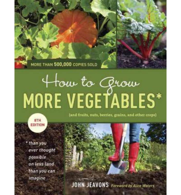 How to Grow More Vegetables, Eighth Edition  (an