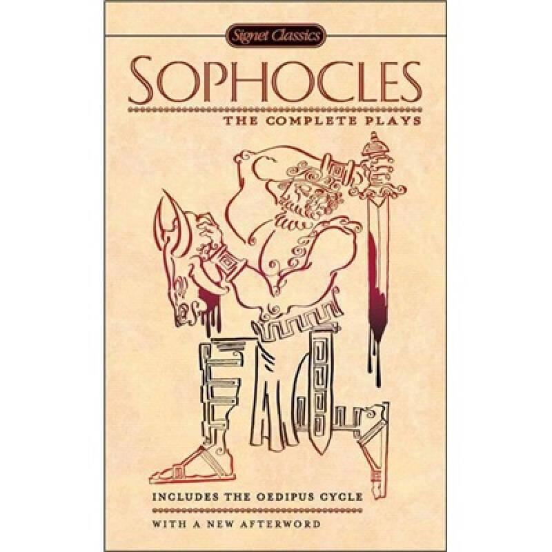 Sophocles: The Complete Plays[索福克勒斯戏剧全集]
