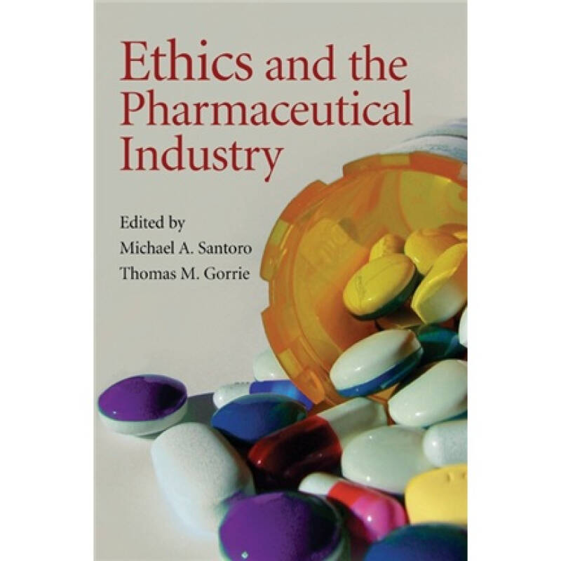 Ethics and the Pharmaceutical Industry[伦理与药物产业]