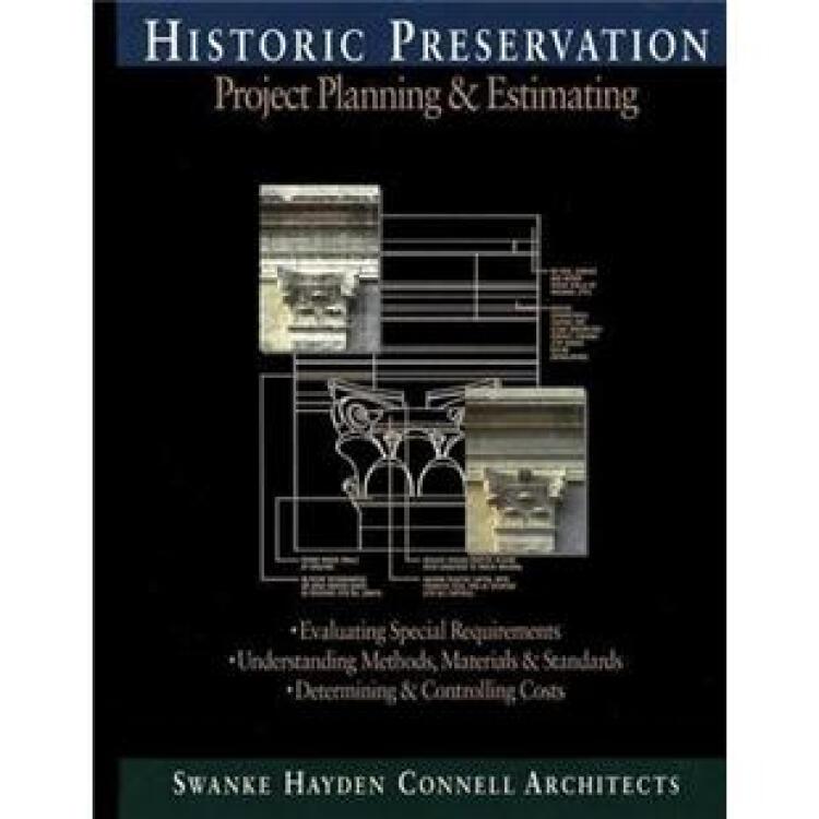 HistoricPreservation:ProjectPlanningandEstimating(RSMeans)