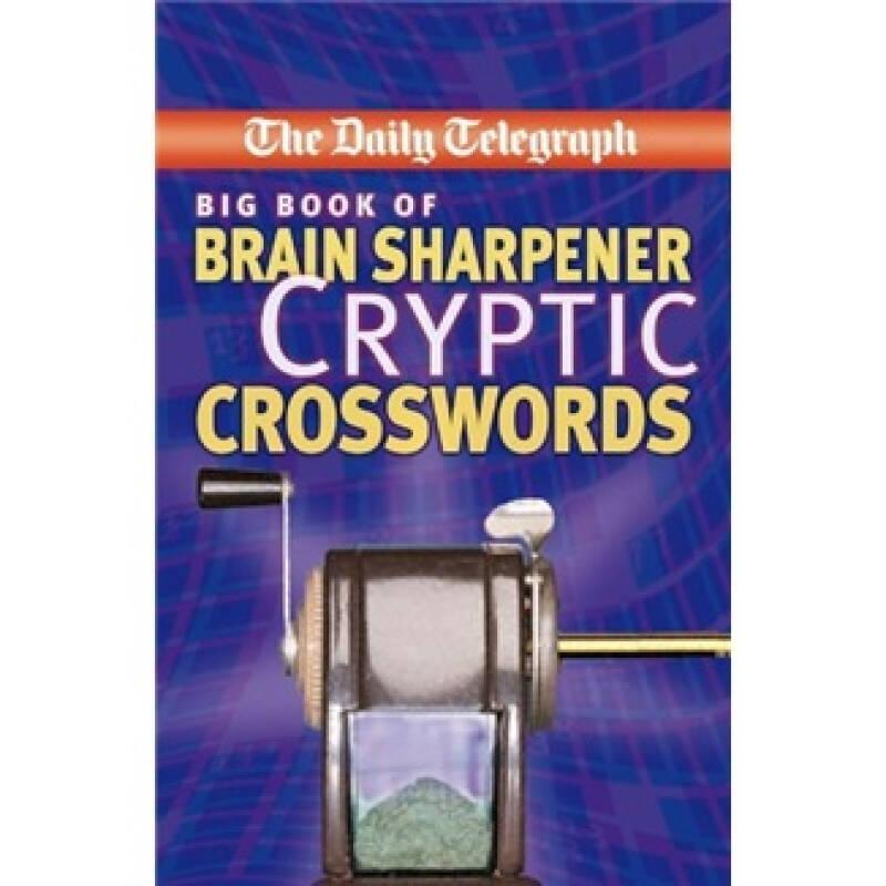 The Daily Telegraph Big Book of Brain Sharpener Cryptic Crosswords