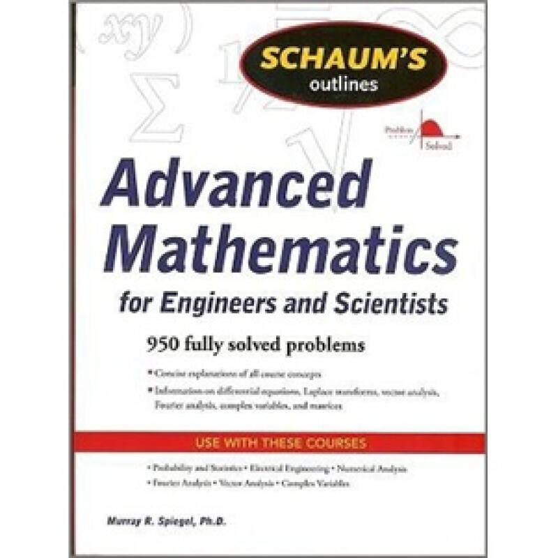 Schaums Outline of Advanced Mathematics for Engineers and Scientists (Schaums Outline Series)