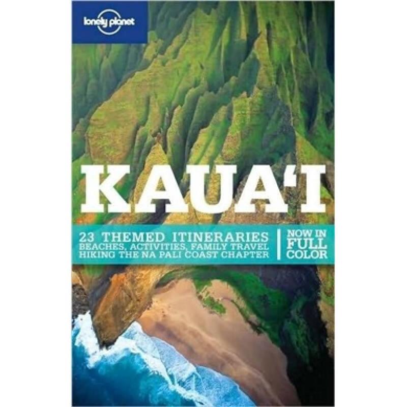 Lonely Planet: Kauai孤独星球旅行指南:考艾岛