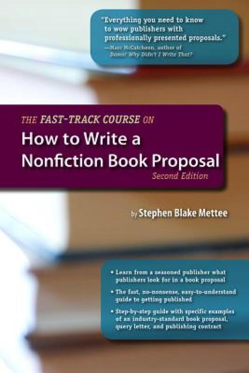 TheFast-TrackCourseonHowtoWriteaNonfictionBookProposal