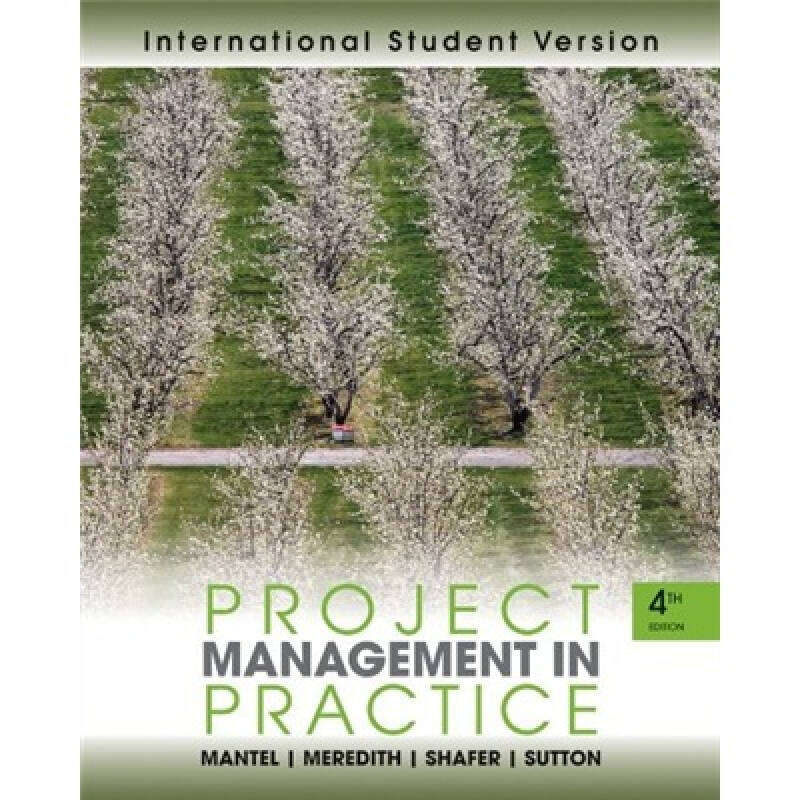 Project Management in Practice[项目管理实践 国际学生版 第4版]