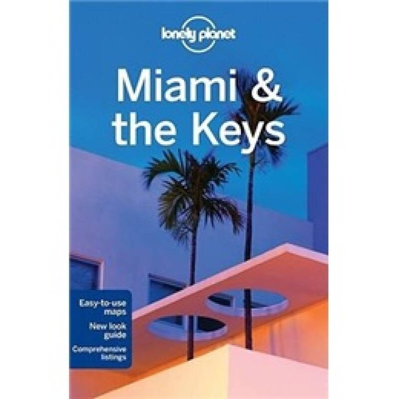 Lonely Planet: Miami and the Keys (Regional Travel Guide)
