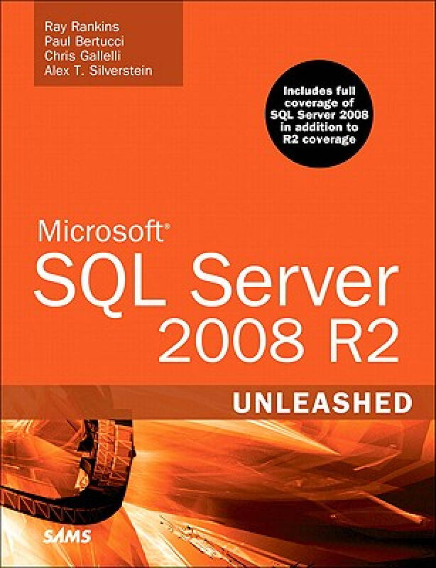 Microsoft SQL Server 2008 R2 Unleashed [With CDROM]