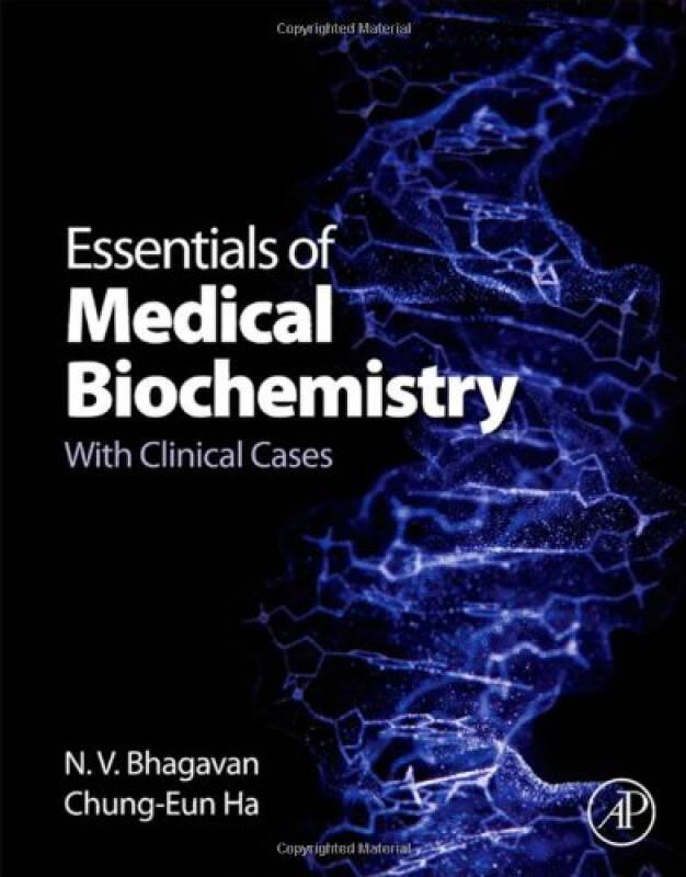 Essentials of Medical Biochemistry医学生物化学精要:附临床案例