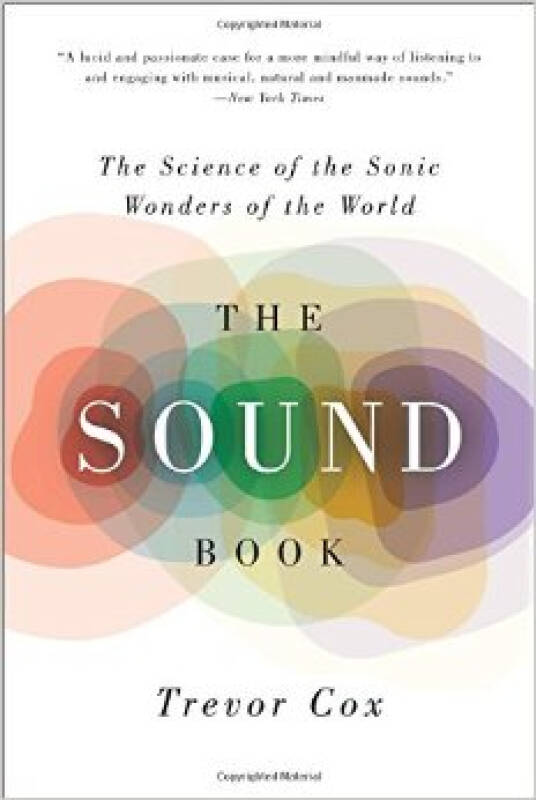The Sound Book: The Science of the Sonic Wonders