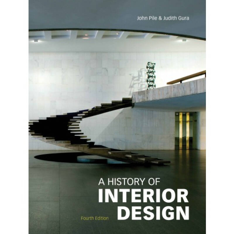 A History of Interior Design  室内设计的历史