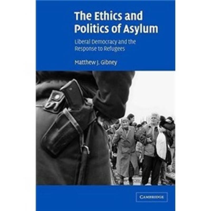 The Ethics and Politics of Asylum