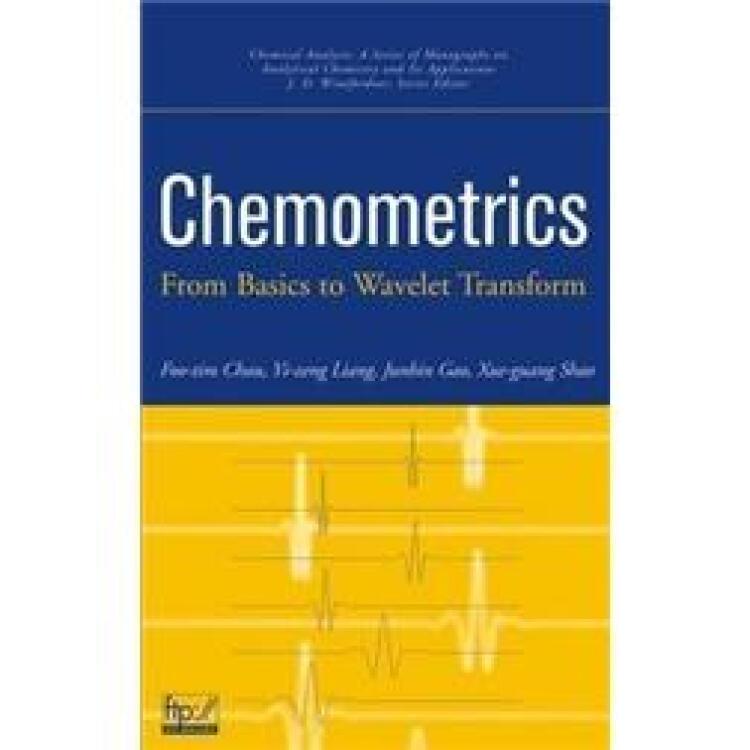 Chemometrics:APracticalGuide(Wiley-InterscienceSeriesonLaboratoryAutomation)