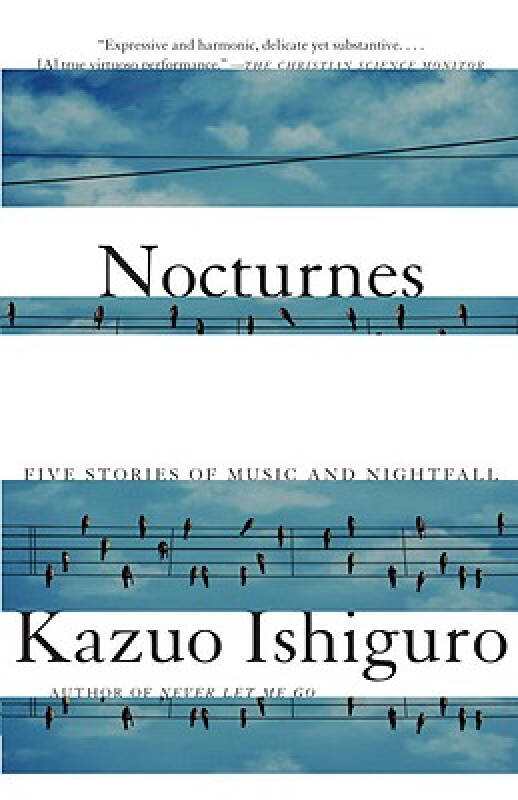 Nocturnes: Five Stories of Music and Nightfall  夜曲