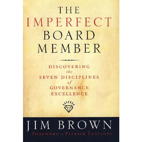 董事会获得成功的7个要素 The Imperfect Board Member