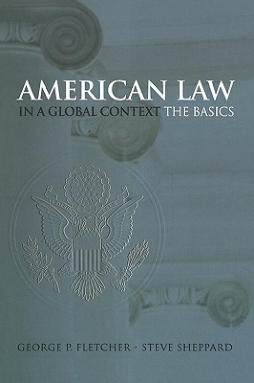 AmericanLawinaGlobalContext:TheBasics