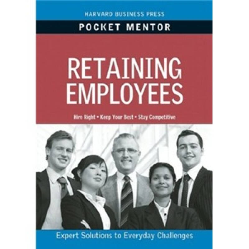 Pocket Mentor: Retaining Employees口袋导师:留住员工