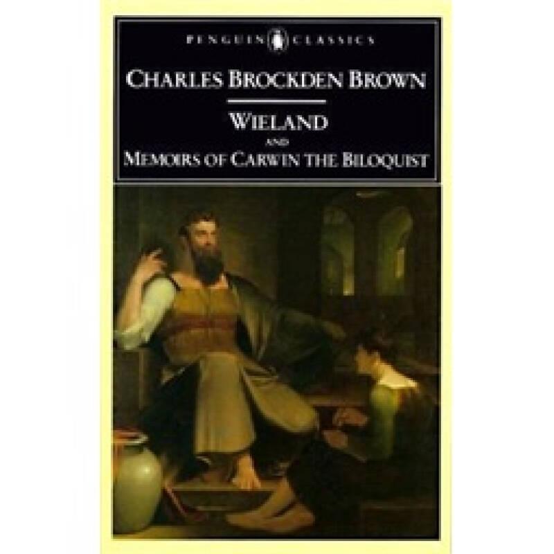 Wieland and Memoirs of Carwin the Biloquist