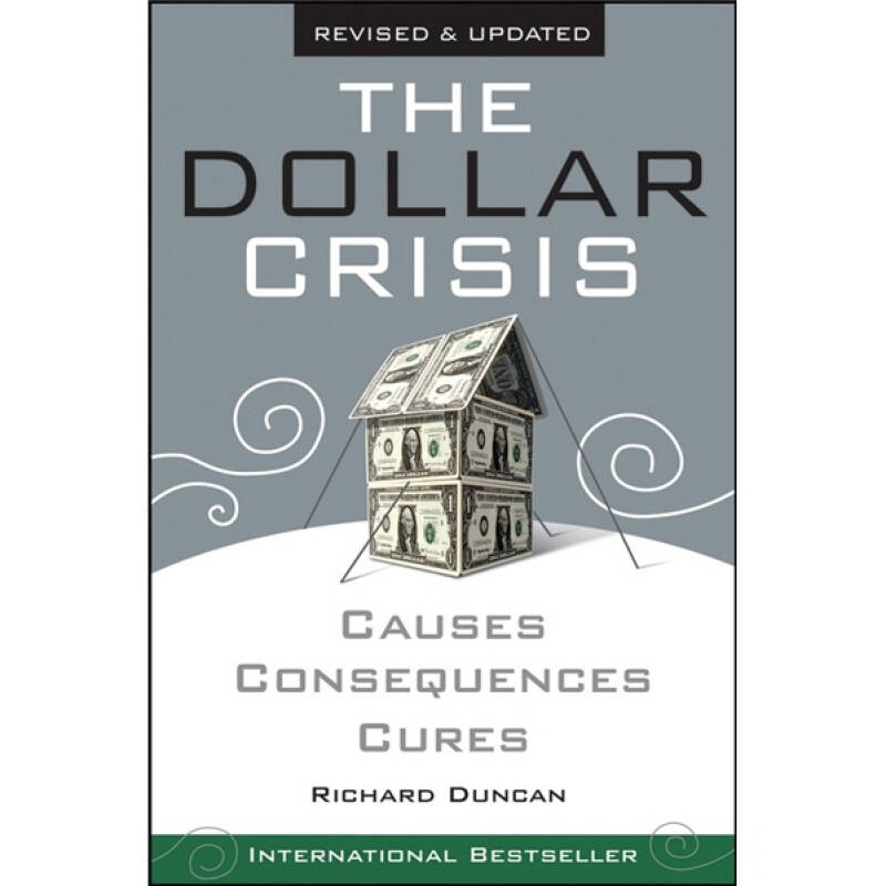 The Dollar Crisis: Causes Consequences Cures Revised and Updated  美元危机:成因、后果与对策