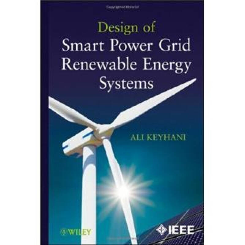 Design of Smart Power Grid Renewable Energy Systems[智能电力网格可再生能源系统设计]