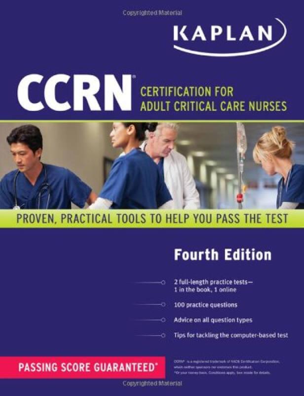Kaplan CCRN: Certification for Adult Critical Care Nurses