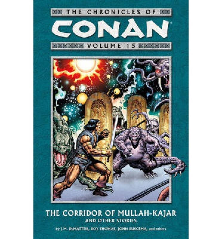 Chronicles of Conan Volume 15: The Corridor of M