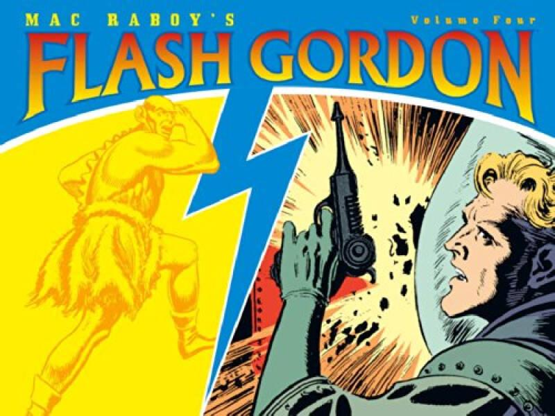Mac Raboys Flash Gordon Volume 4