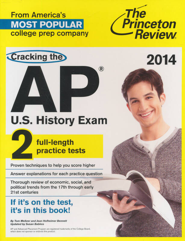 Cracking the AP U.S. History Exam, 2014 Edition (College Test Preparation)