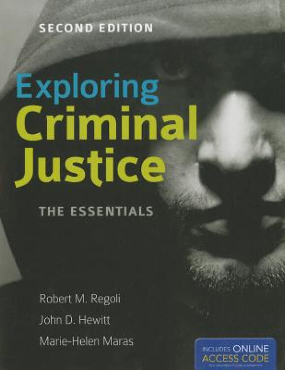 ExploringCriminalJustice:TheEssentials[WithAccessCode]