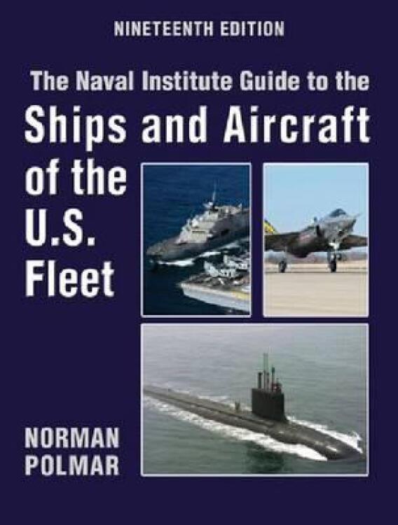 TheNavalInstituteGuidetotheShipsandAircraftoftheU.S.Fleet,19thEdition