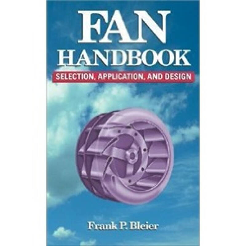 Fan Handbook: Selection, Application, and Design