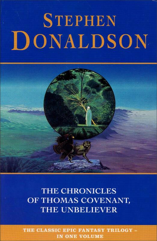 The Chronicles of Thomas Covenant the Unbeliever[异教徒托马斯·康维南传奇]