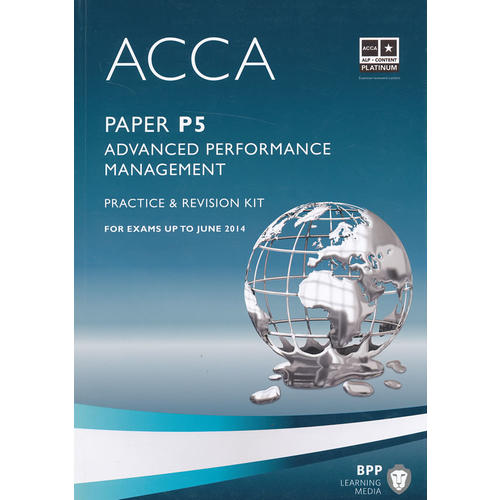 ACCA P5 Advanced Performance Management  (Revision Kit) 英文版 高级业绩管理练习册