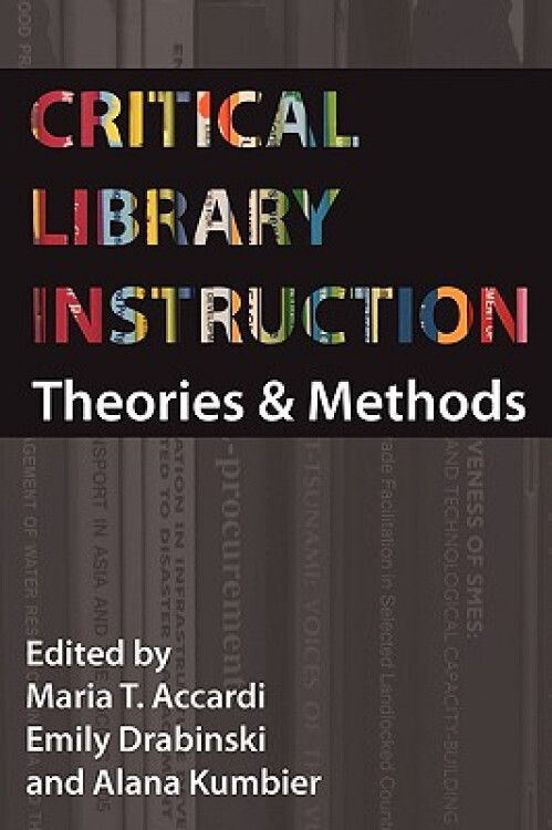 CriticalLibraryInstruction:TheoriesandMethods