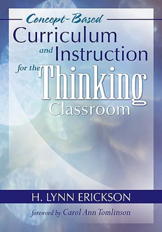 Concept-BasedCurriculumandInstructionfortheThinkingClassroom