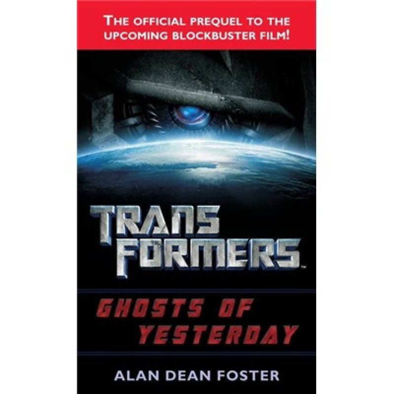 Transformers: Ghosts of Yesterday 变形金刚: 昨日幽灵