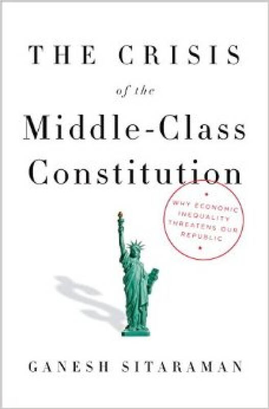The Crisis of the Middle-Class Constitution  Why