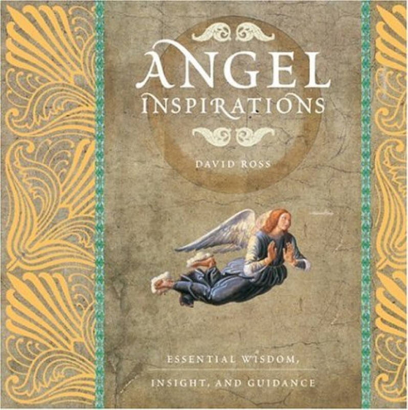 Angel Inspirations  Essential Wisdom, Insight an