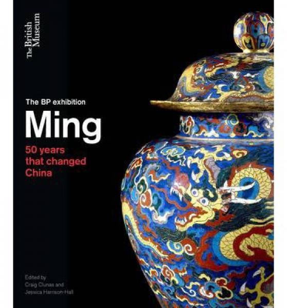 Ming: 50 Years That Changed China 锛�Pb锛�