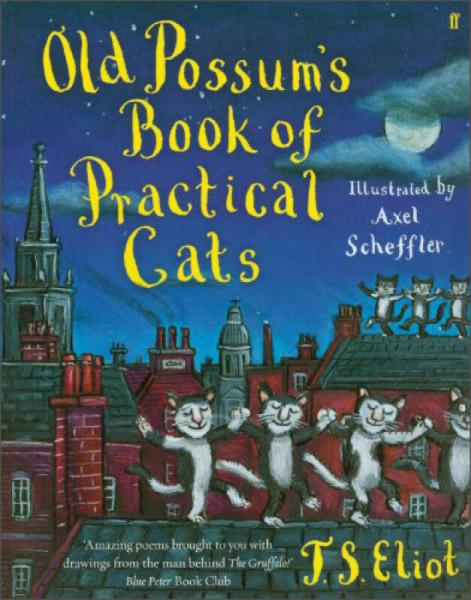 Old Possums Book of Practical Cats