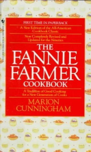 The Fannie Farmer Cookbook [Mass Market Paperbou