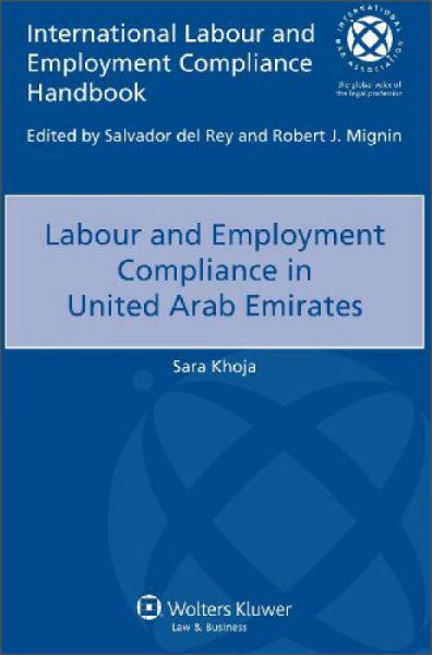 Labour and Employment Compliance in United Arab Emirates[阿拉伯联合酋长国劳动与雇佣的合规性]
