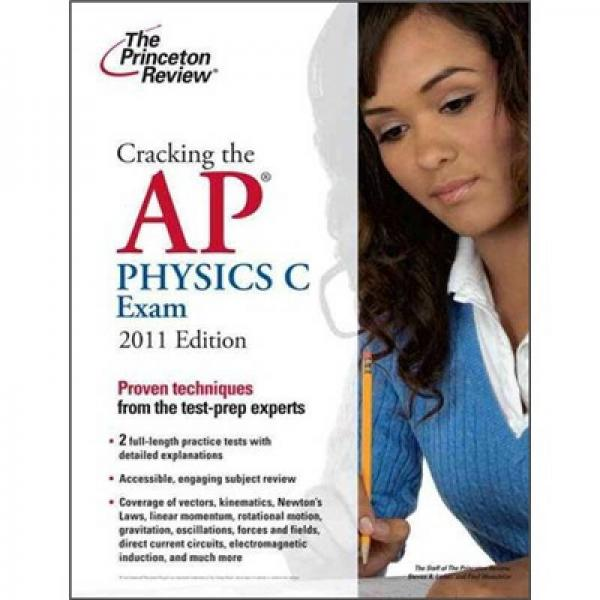 Cracking the AP Physics C Exam, 2011 Edition