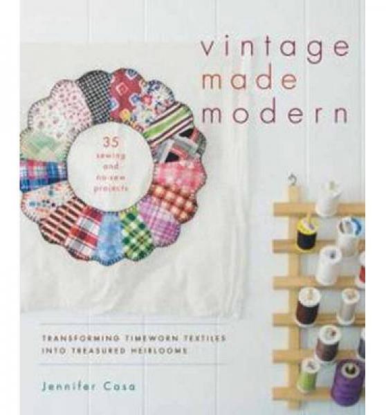 Vintage Made Modern: Transforming Timeworn Texti